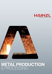 METAL PRODUCTION & PRoCeSSING - Hainzl Industriesysteme