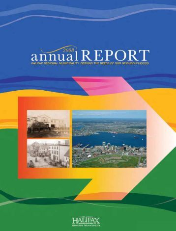 Annual Report 2008 and 2009 - Halifax Regional Municipality
