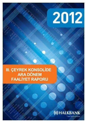 Konsolide III. Dönem 2012 Faaliyet raporu - Türkiye Halk Bankası
