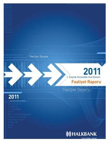 Konsolide I. Dönem 2011 Faaliyet raporu - Türkiye Halk Bankası