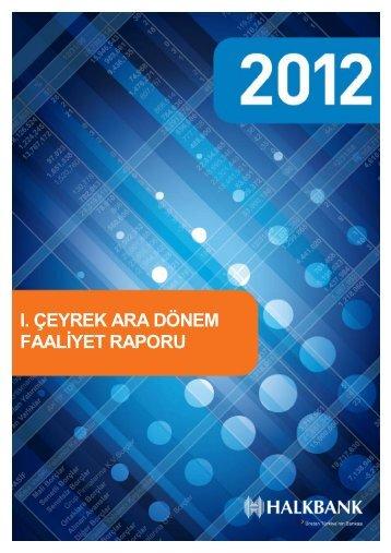 2012 1. Dönem Faaliyet Raporu - Türkiye Halk Bankası
