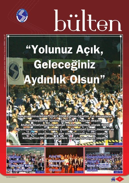 """""""Yolunuz Aç›k, Gelece¤iniz Ayd›nl›k Olsun"""" - Sakarya Üniversitesi"""