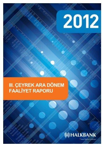 2012 III. Dönem Faaliyet Raporu - Türkiye Halk Bankası