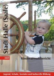 Kinderarmutsbericht 2009 - Stadt Halle (Saale)
