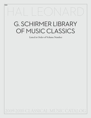 G. SCHIRMER LIBRARY OF MUSIC CLASSICS - Hal Leonard