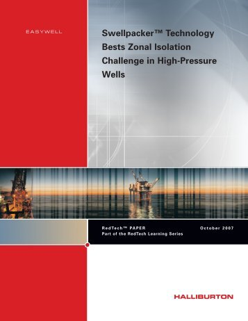 Swellpacker™ System Delivers Step Change in Zonal ... - Halliburton