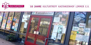 10 JAHRE Kulturtreff Kastanienhof limmer e.V.