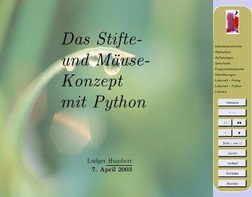 Das Stifte- und Maeuse-Konzept mit Python