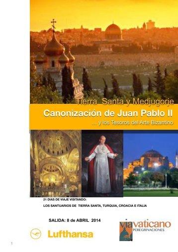 Canonización de Juan Pablo II TOUR 1
