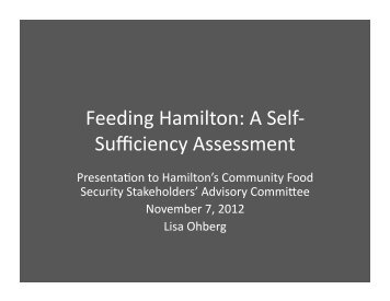 Feeding Hamilton: A Self‐ Sufficiency Assessment - City of Hamilton