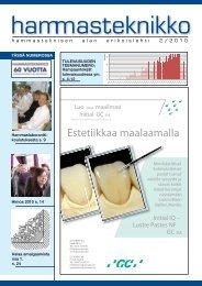 HT 2 2010 - Suomen Hammasteknikkoseura ry
