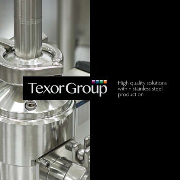 High quality solutions within stainless steel production