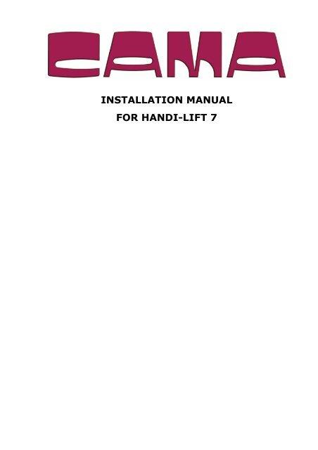 INSTALLATION MANUAL FOR HANDI-LIFT 7 - Handicare AS on