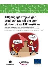 Tillgängligt Projekt ger stöd och råd till dig som skriver på en ESF ...