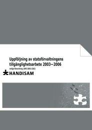 Statsförvaltningens tillgänglighetsarbete 2003-2006 i ... - Handisam
