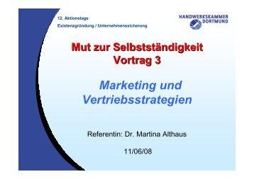 Mut zur Selbstständigkeit Vortrag 3 Marketing und Vertriebsstrategien