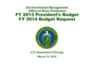 FY 2013 President's Budget FY 2014 Budget Request - Hanford Site
