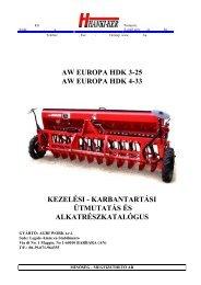 Agri Work Europa HDK 3-25 és 4-33 vetőgép ... - Hanki-Ker Kft.