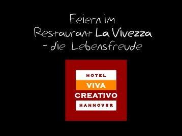 Feiern im Restaurant la Vivezza - Hannover Locations