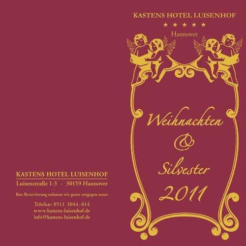 Weihnachten & Silvester - Kastens Hotel Luisenhof