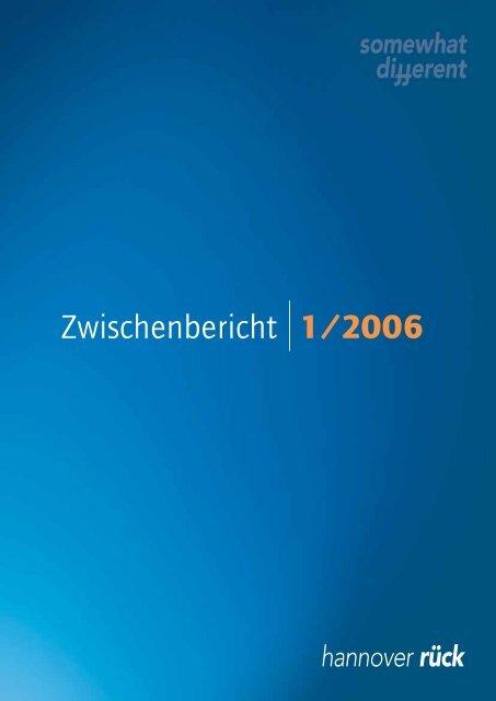 Zwischenbericht 1/2006 - Hannover Re