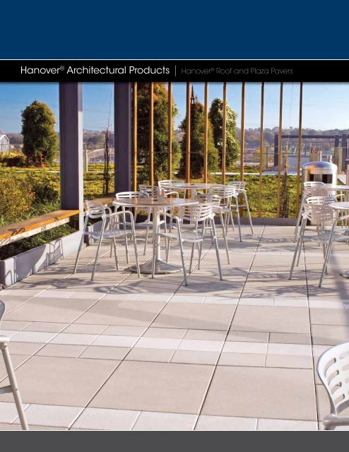 Hanover® Architectural Products   Hanover® Roof and Plaza Pavers