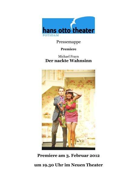 Pressemappe Nackter Wahnsinn - Hans Otto Theater
