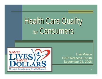 Health Care Quality for Consumers - HAP