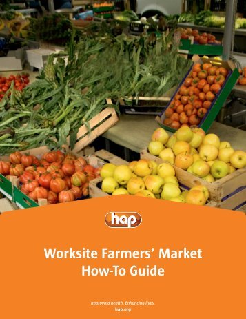 Worksite Farmers' Market How-To Guide - Hap.org