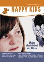 Kinder als Spielball der Eltern - Happy Kids gegen Kindesmißbrauch