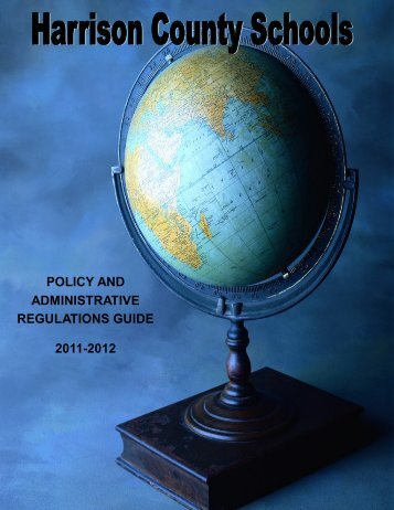Policy and Administrative Regulations Guide - Harrison County ...
