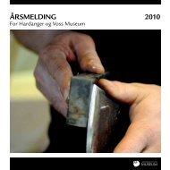 Årsmelding 2010 - Hardanger og Voss Museum
