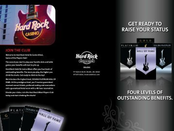 GET READY TO RAISE YOUR STATUS - Hard Rock Hotel & Casino