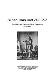 Silber, Glas und Zelluloid