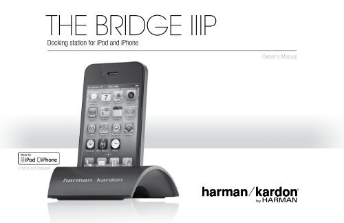 THE BRIDGE IIIP - Harman Kardon