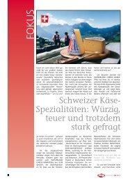 Schweizer Käse- Spezialitäten: Würzig, teuer und trotzdem stark ...