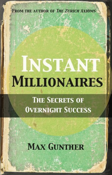 Read a PDF Sample of Instant Millionaires - Harriman House