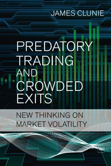 Read a PDF Sample of Predatory Trading and ... - Harriman House