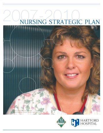 Hartford Hospital Department of Nursing Strategic Plan, 2007-2010