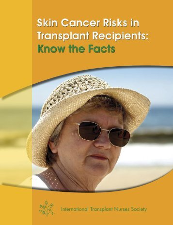 Skin Cancer Risks in Transplant Recipients: Know the Facts