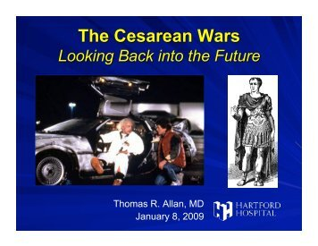 Thomas R. Allan, MD January 8, 2009 - Hartford Hospital!