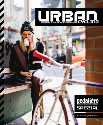 Sommerausgabe 2013 des Pedaliéro Urban Cycling ... - Hartje