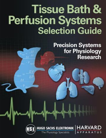 Tissue Bath and Perfusion Systems Selection Guide - Harvard ...
