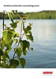 Keskkonnasõbraliku saunaskäigu juhis - Harvia