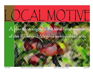 A plan to strengthen the local food system of the Richmond, Virginia ...