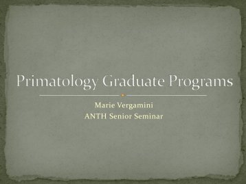 Primatology Graduate Programs - College of Humanities and Sciences