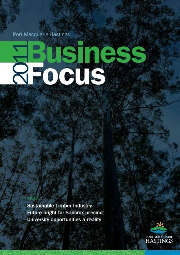 Port Macquarie-Hastings Business Focus 2011 ... - Hastings Council