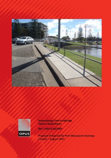 Kooloonbung Creek Footbridge Options Study ... - Hastings Council