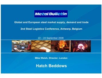 Presentation: Global and European steel market supply ... - Hatch