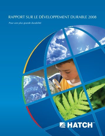 Rapport Sur Le Developpement Durable 2008 [pdf, 1.15 MB] - Hatch
